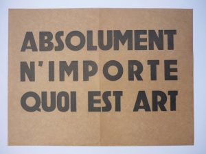 Ben Vautier, Absolument n'importe quoi est art, affriche, 1962