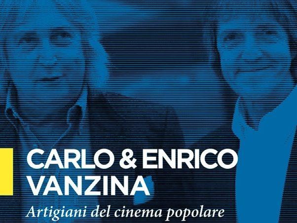 Libro carlo e Enrico Vanzina. Artigiani del cinema popolare di Rocco Moccagattajpg