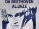 locandina da beethoven al jazz