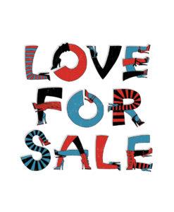 LOVE FOR SALE big print